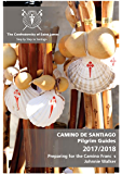 Preparing for the Camino Francés: CAMINO DE SANTIAGO | Pilgrim Guides 2017/2018