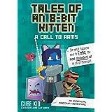 Tales of an 8-Bit Kitten: A Call to Arms (Book 2): An Unofficial Minecraft Adventure