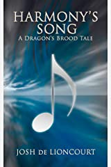 Harmony's Song: A Dragon's Brood Tale (The Dragon's Brood Cycle) Kindle Edition