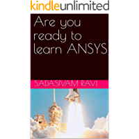 Are you ready to learn ANSYS (English Edition)