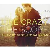 Like Crazy - The Score