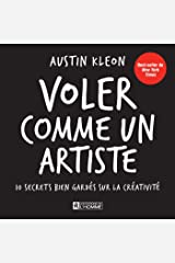 Voler comme un artiste (French Edition) Kindle Edition