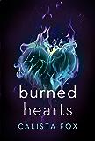 Burned Hearts: A Novel (Burned Deep Trilogy)