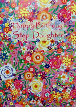 Step Daughter Birthday Card Floral Design Standard 5x7 Size