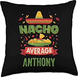 That's My Name Co. Anthony Nacho Average Anthony Funny Personalized Name Birthday Gift Throw Pillow, 18x18, Multicolor