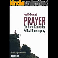 Prayer – Die hohe Kunst der Selbstüberzeugung: Gesetz der Anziehung