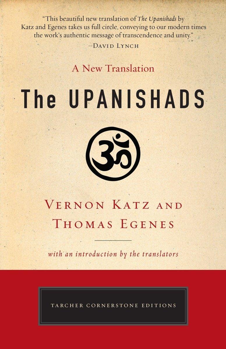 Image for The Upanishads  A New Translation by Vernon Katz and Thomas Egenes