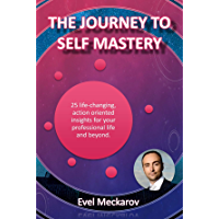 The Journey to Self Mastery (English Edition)