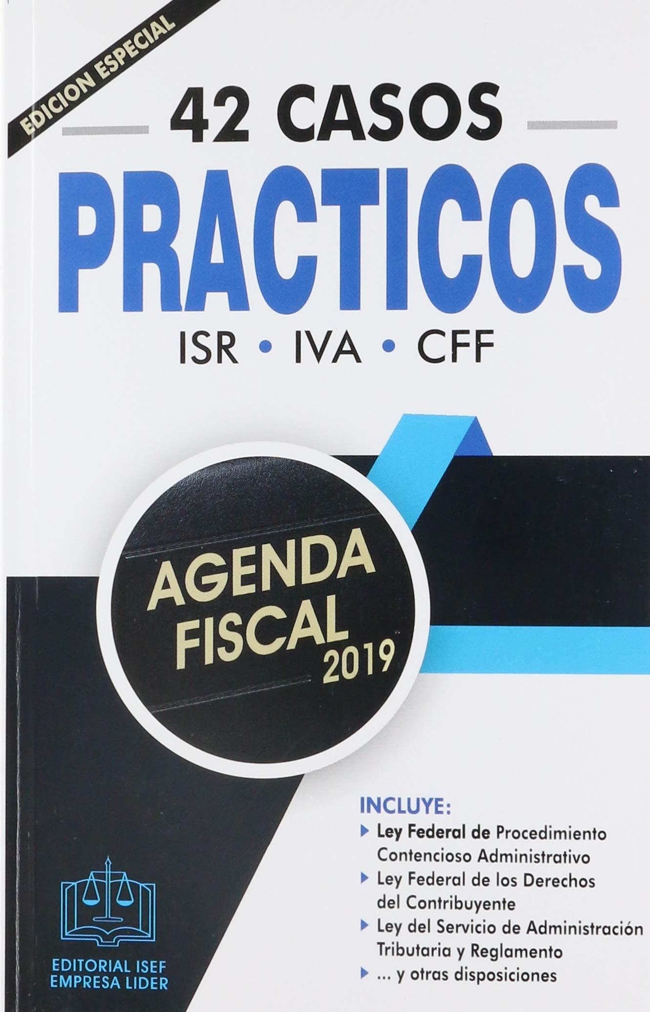 AGENDA FISCAL 2019: EDICIONES FISCALES ISEF: 9786075410838 ...