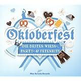 Oktoberfest 2017 - Die besten Wiesn'- Party- & Fetenhits