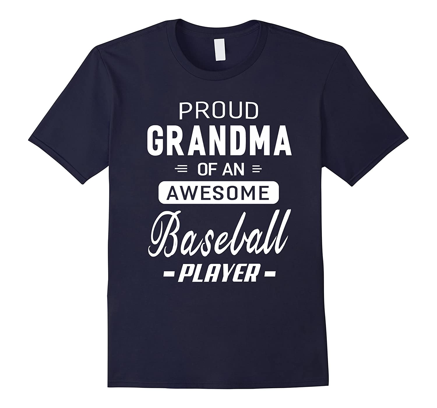 Proud Grandma Of An Awesome Baseball Player T-shirt-CD