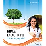 Bible Doctrine for Teens and Young Adults, Volume 3 (English, Spanish, French, Italian, German, Japanese, Russian, Ukrainian,