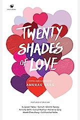 Twenty Shades of Love Kindle Edition