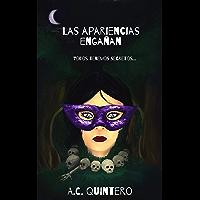 Las apariencias engañan: todos tenemos secretos (Spanish Edition)