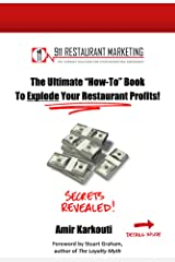 """The Ultimate """"How-To"""" Book To Explode Your Restaurant Profits! Kindle Edition"""