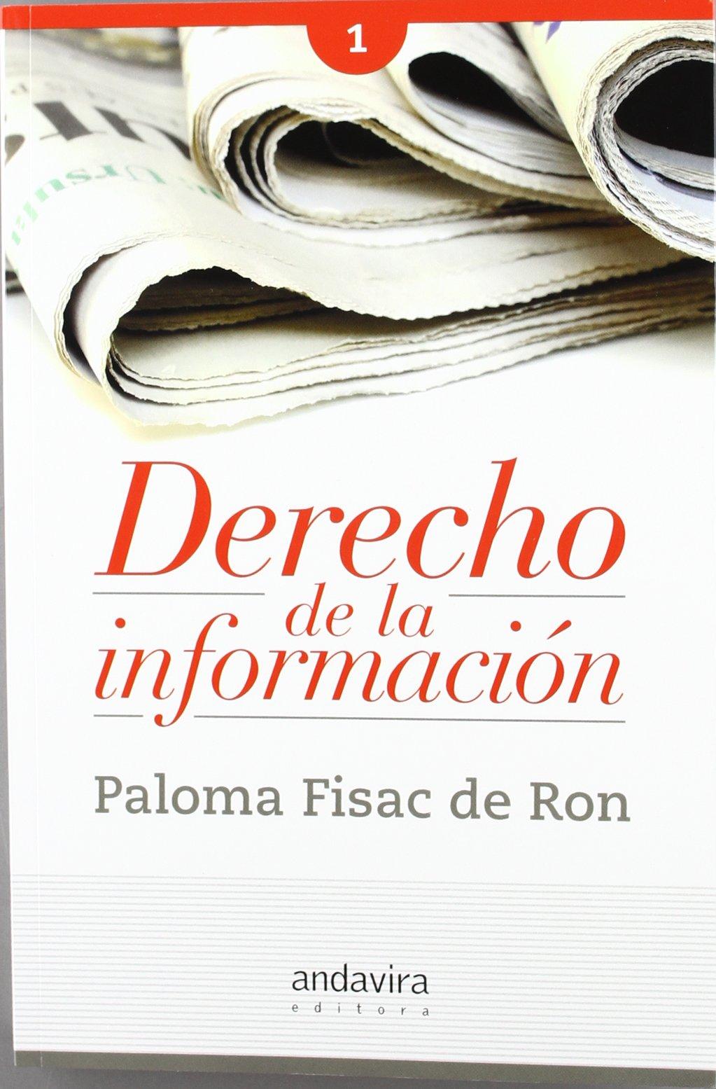 Derecho de la información: Amazon.es: FISAC DE RON, PALOMA ...