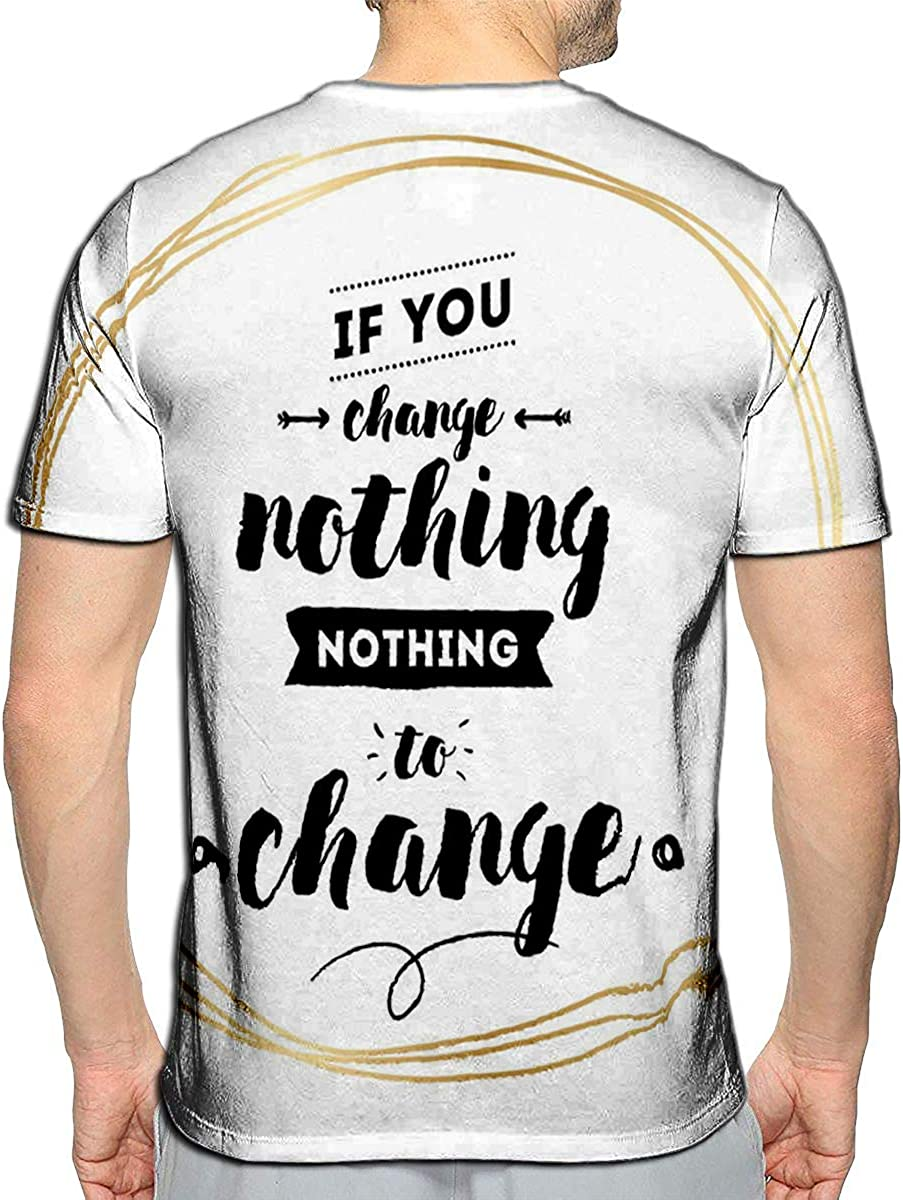 3D Printed T-Shirts If You Change Nothing Nothing to Change Short Sleeve Tops Te