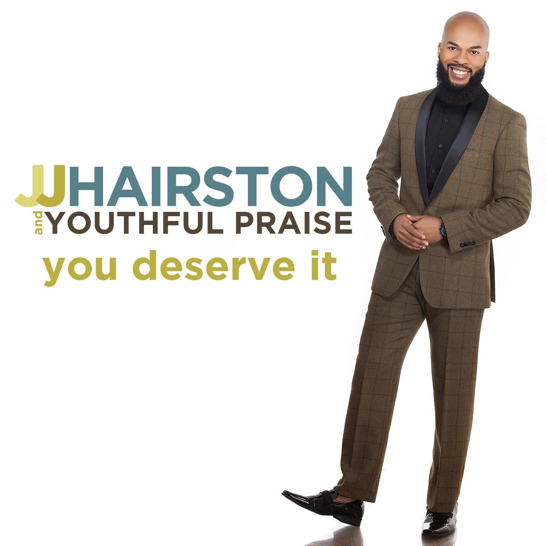 jj hairston you deserve it mp3 free download