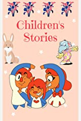 Children's Stories: A Collection Of Good Short Moral Stories, stories kids Kindle Edition