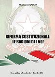 Riforma costituzionale: le ragioni del no!
