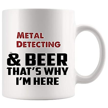 Beer And Metal Detecting Mug Coffee Cup Tea Mugs Gift | Thats Why Im