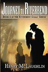 Journey to Riverbend (Riverbend Sagas) Kindle Edition