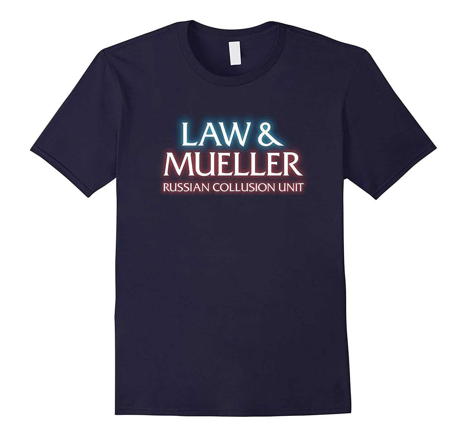 Law & Mueller Russian Collusion Unit Special T-Shirt-Art