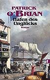 Hafen des Unglücks (Ein Jack-Aubrey-Roman 11) (German Edition)