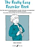 Really Easy Recorder Book: (With Piano)