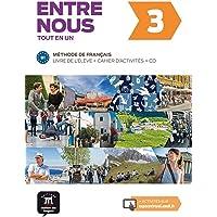 Entre nous 3 : Livre de l'élève et cahier d'activités (1CD audio): Entre nous 3 Livre de l´élève + cahier + CD: Vol. 3