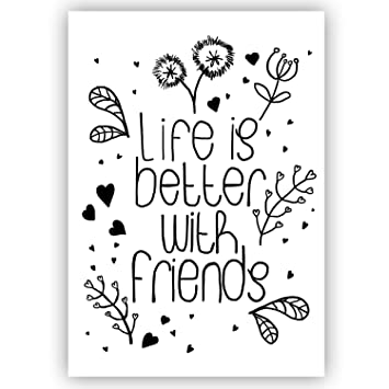 friends sprüche Life is better with friends   DIN A5   Handlettering, Spruchbild  friends sprüche