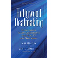 Hollywood Dealmaking: Negotiating Talent Agreements for Film, TV and New Media