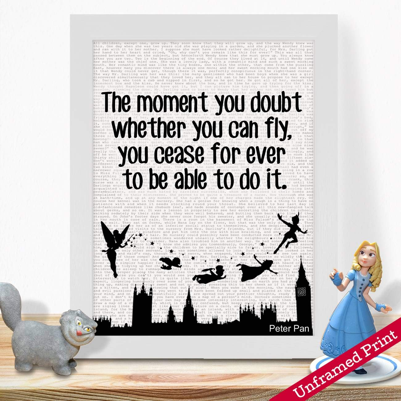 Peter Pan Presents Gifts For Girls Boys Young Kids Fans Lovers Birthday Christening Room Nursery Disney Inspired Themed Quotes Vintage Home Decorations Ideas Unique The Moment You Doubt Print