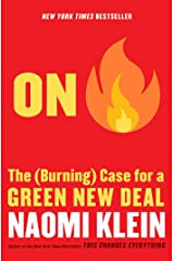 On Fire: The (Burning) Case for a Green New Deal Kindle Edition