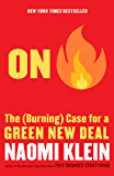 On Fire: The (Burning) Case for a Green New Deal (English Edition)