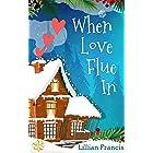 When Love Flue In