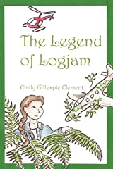 THE LEGEND OF LOGJAM Revised! Improved! just better.