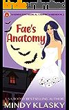 Fae's Anatomy (Washington Medical: Vampire Ward (Magical Washington) Book 2)