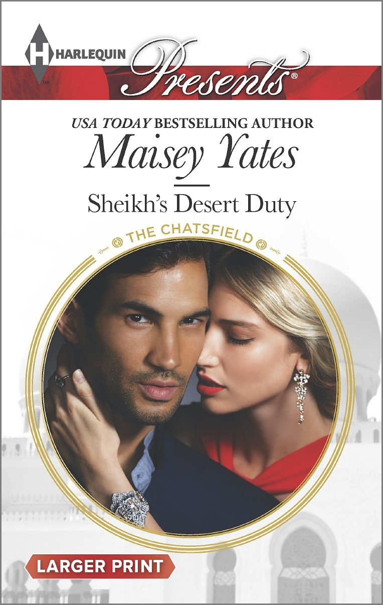 Sheikh's Desert Duty   Chatsfield (Harlequin Presents, No 3297) (Larger Print), Yates, Maisey