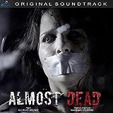 Almost Dead (Colonna sonora originale del film) [Explicit]