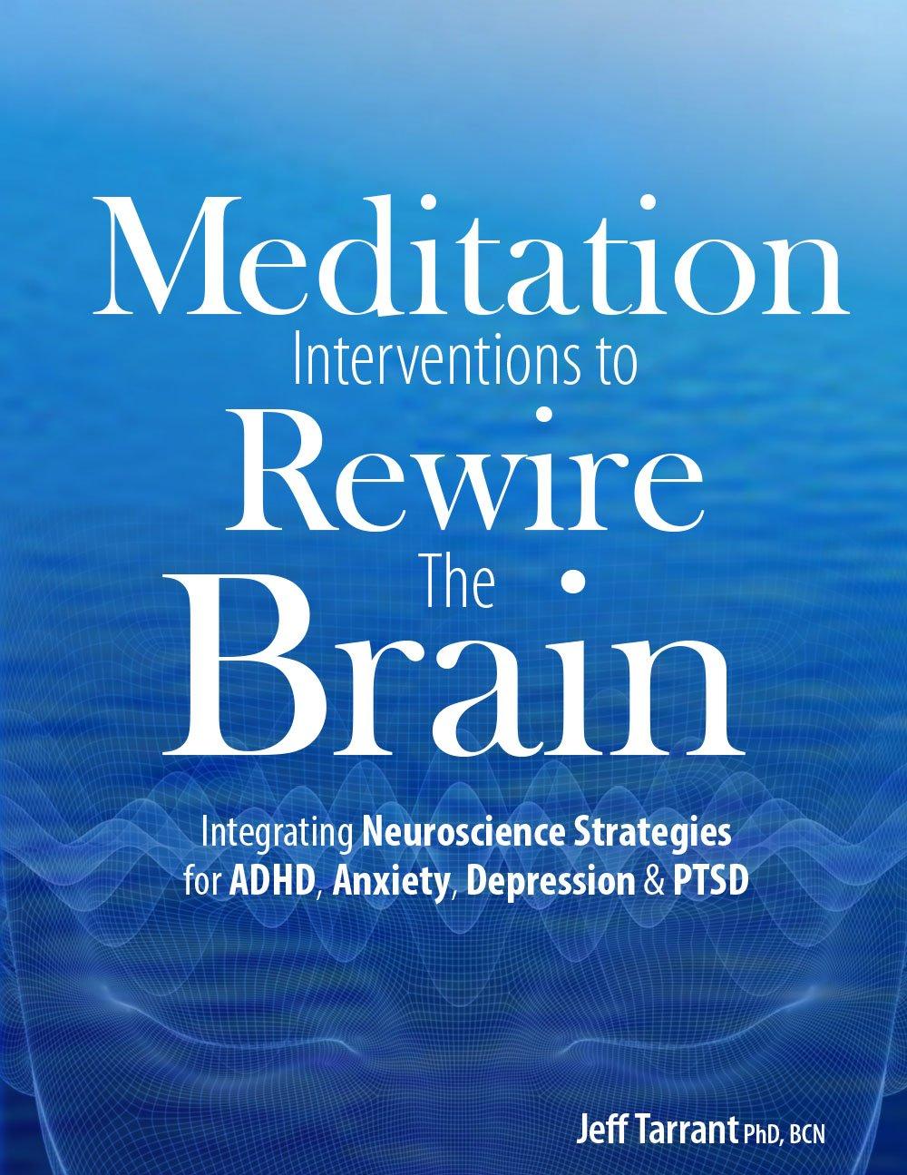 Meditation Interventions Rewire Brain Neuroscience product image