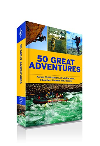 50 Great Adventures:A Guide Covering Treks; Road Trips; Safaris; Water Sports; Bouldering; River Crossing and More Across India