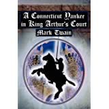 A Connecticut Yankee in King Arthur's Court: Twain's Classic Time Travel Tale