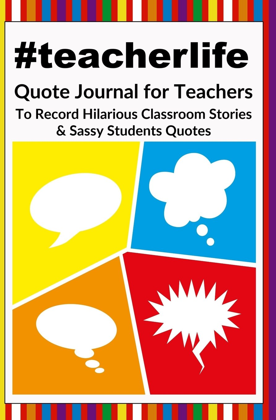 com teacherlife quote journal for teachers to record