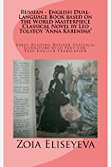 """Russian - English Dual-Language Book based on the World Masterpiece Classical Novel by Leo Tolstoy """"Anna Karenina"""" Kindle Edition"""