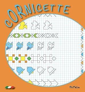 Maxi libro delle cornicette. Ediz. illustrata: Amazon.it: Aa.Vv.: Libri