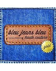 Bleu Jeans Bleu / Haute Couture Gold