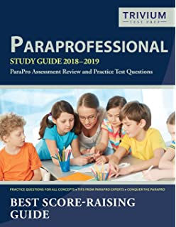 ParaProfessional Study Guide 2018: ParaPro Assessment Review Book