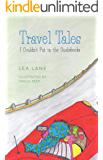 Travel Tales I Couldn't Put in the Guidebooks (English Edition)