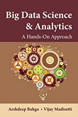 Big Data Science & Analytics: A Hands-On Approach Hardcover